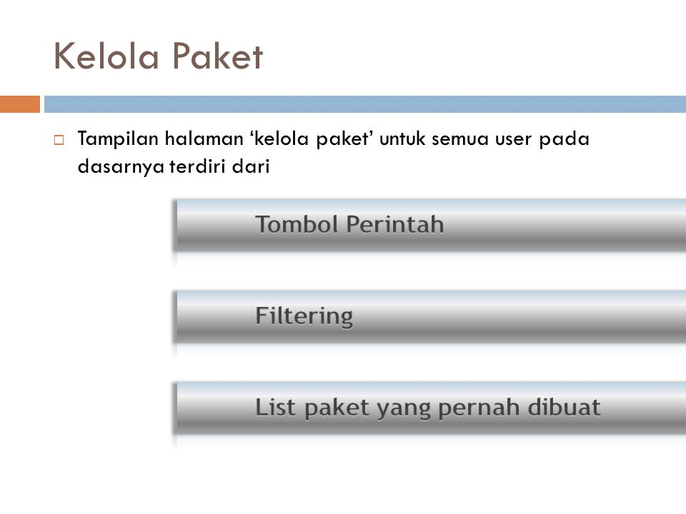 Kelola Paket Tombol Perintah Filtering List paket yang pernah dibuat