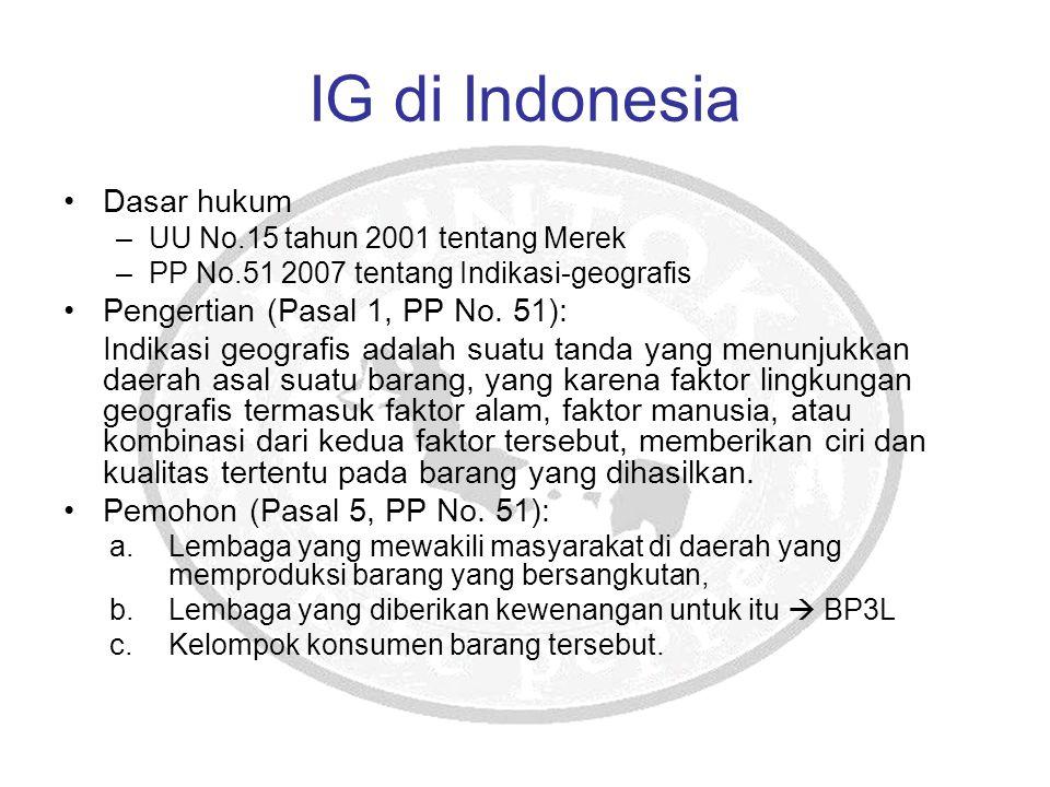 IG di Indonesia Dasar hukum Pengertian (Pasal 1, PP No. 51):