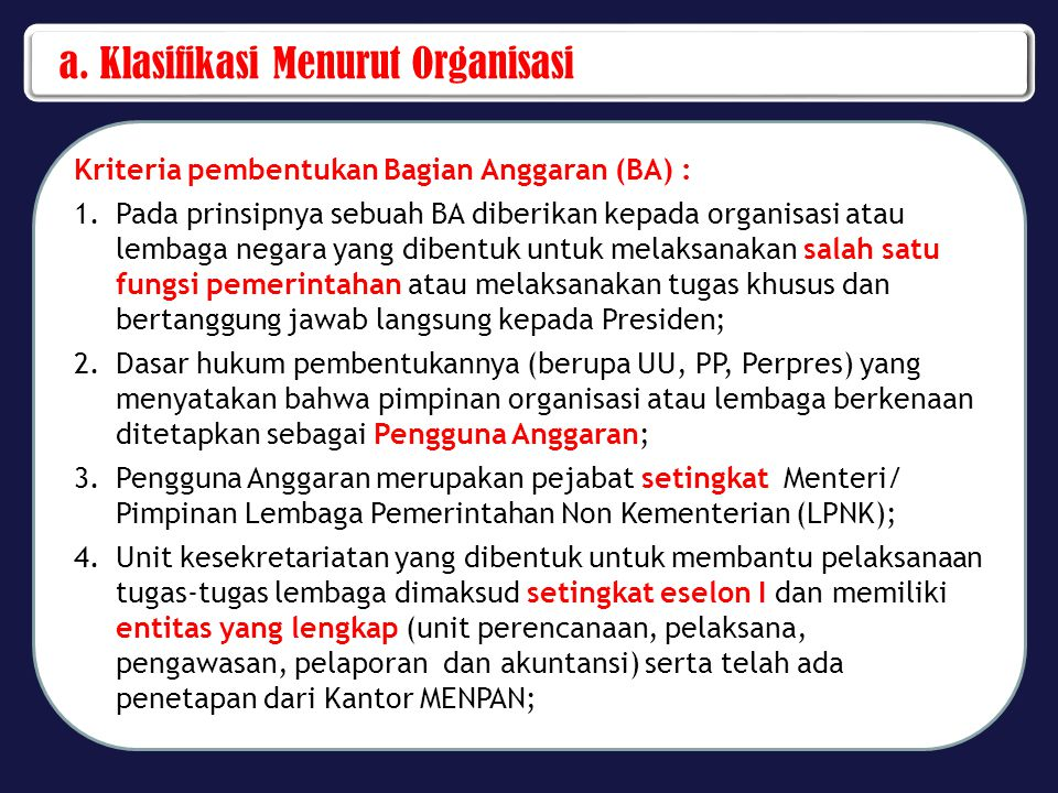 a. Klasifikasi Menurut Organisasi