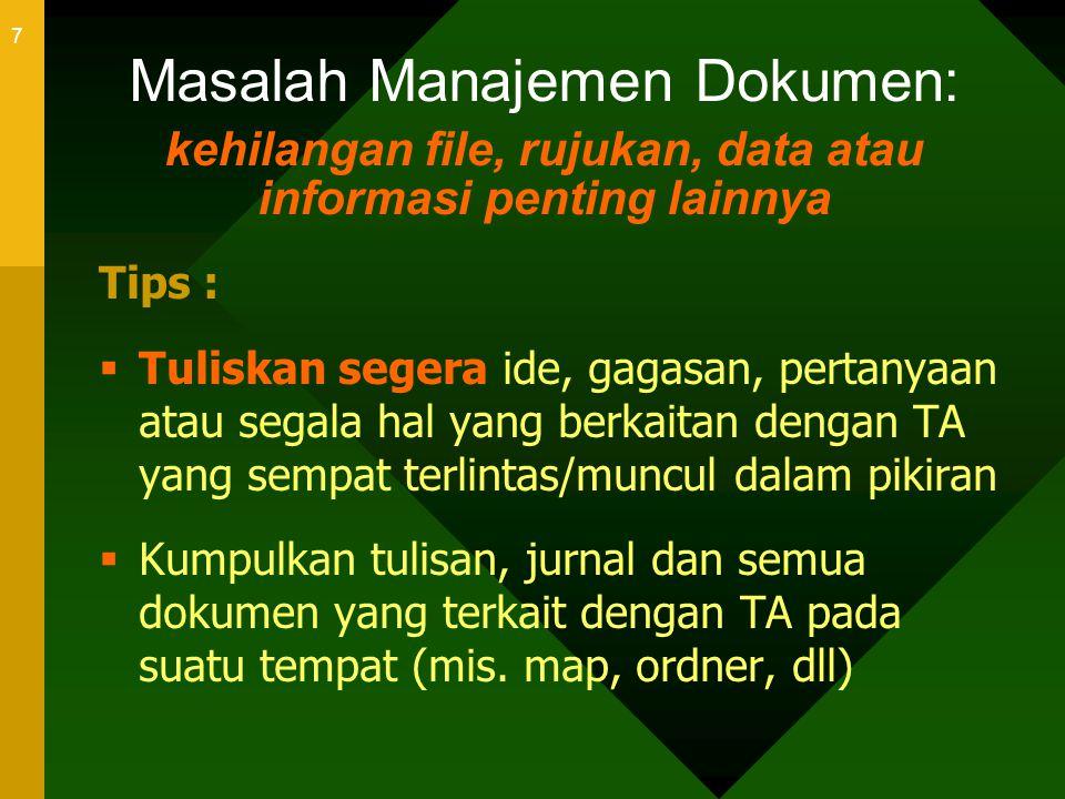 Masalah Manajemen Dokumen: kehilangan file, rujukan, data atau informasi penting lainnya