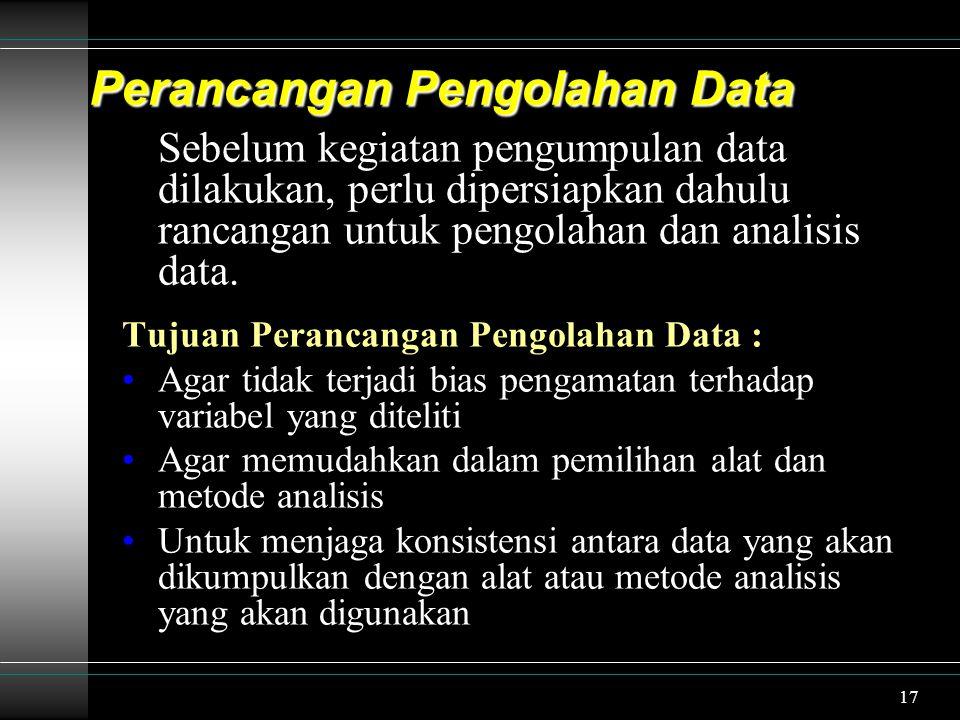 Perancangan Pengolahan Data