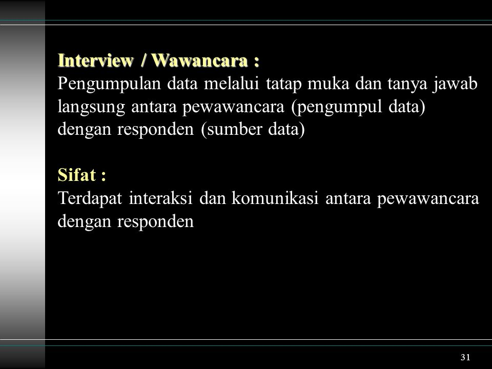 Interview / Wawancara :
