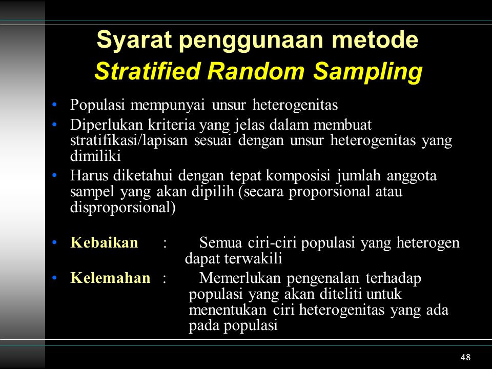 Syarat penggunaan metode Stratified Random Sampling