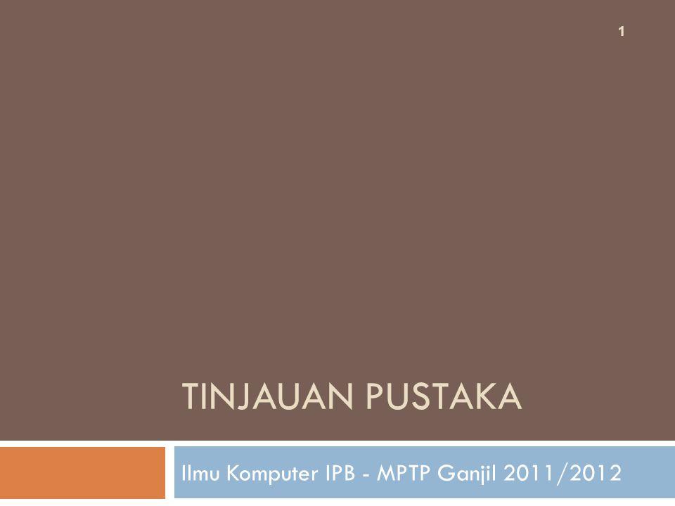 Ilmu Komputer IPB - MPTP Ganjil 2011/2012