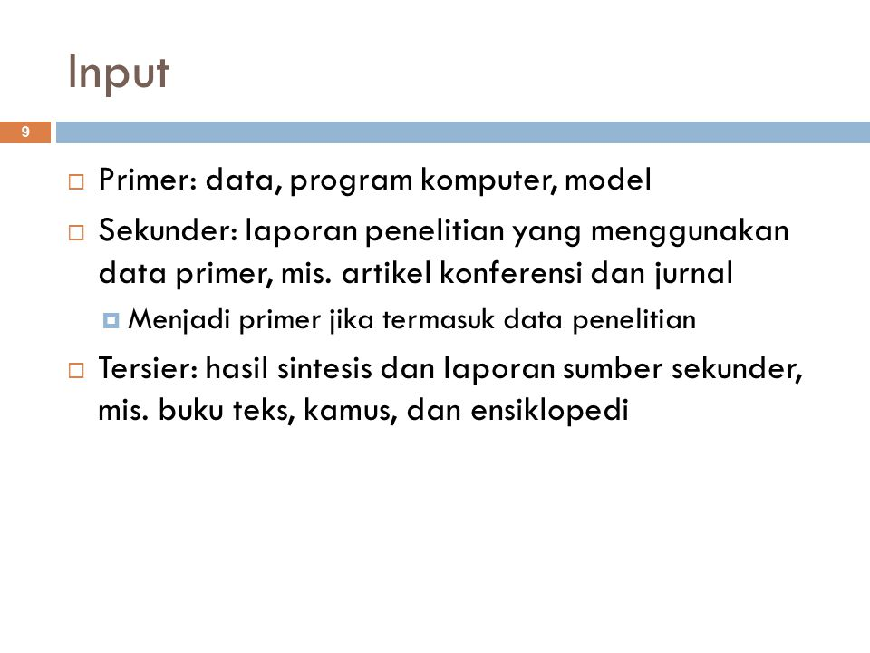 Input Primer: data, program komputer, model