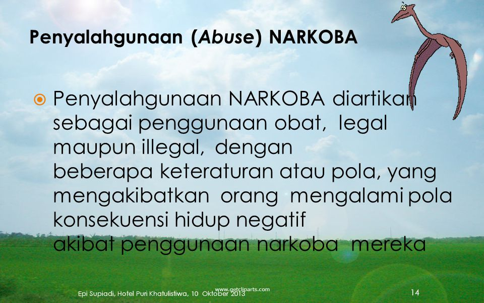 Penyalahgunaan (Abuse) NARKOBA