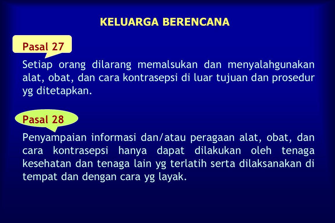 KELUARGA BERENCANA Pasal 27.