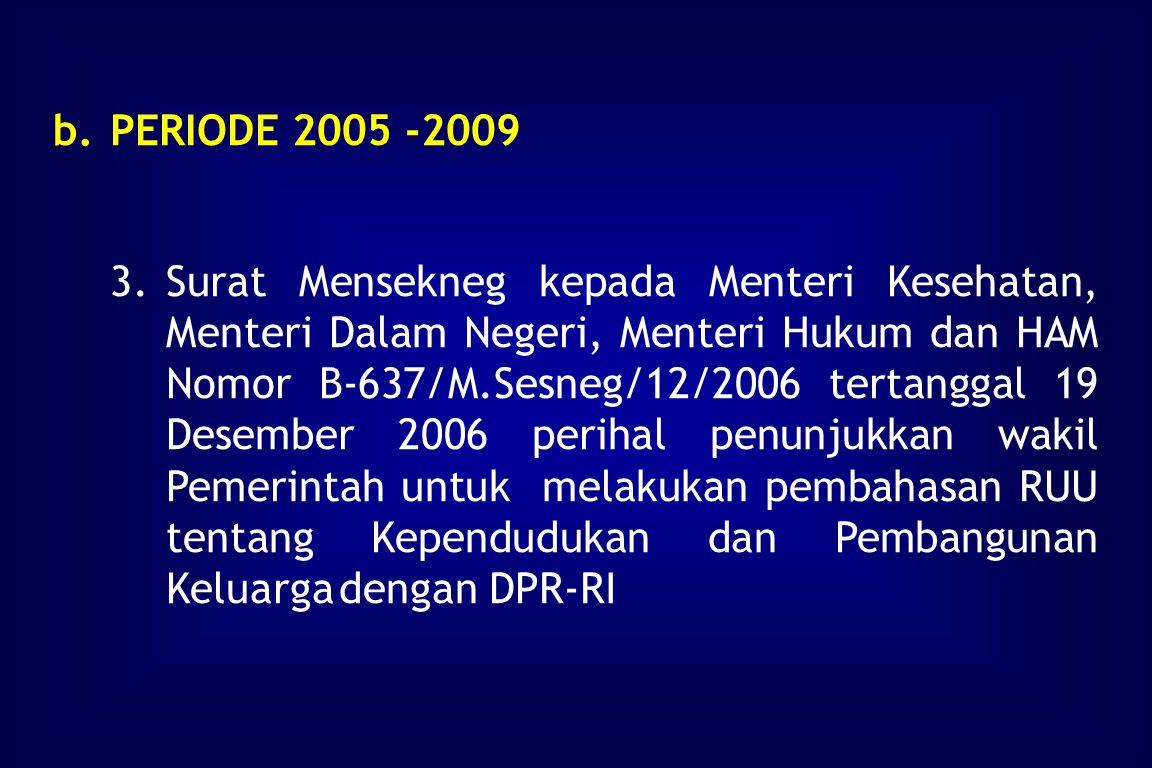 PERIODE 2005 -2009
