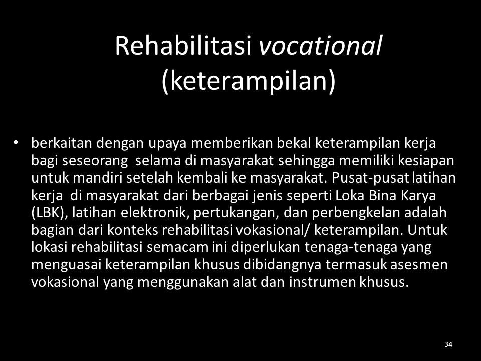 Rehabilitasi vocational (keterampilan)