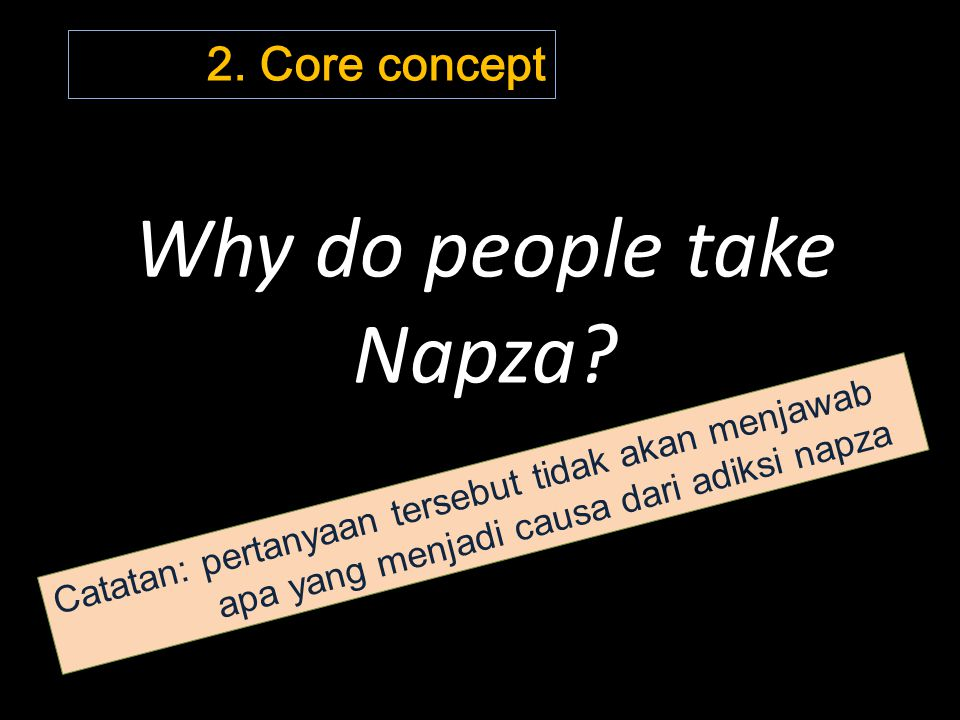 Why do people take Napza