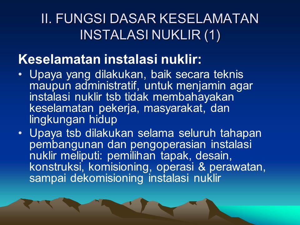 II. FUNGSI DASAR KESELAMATAN INSTALASI NUKLIR (1)