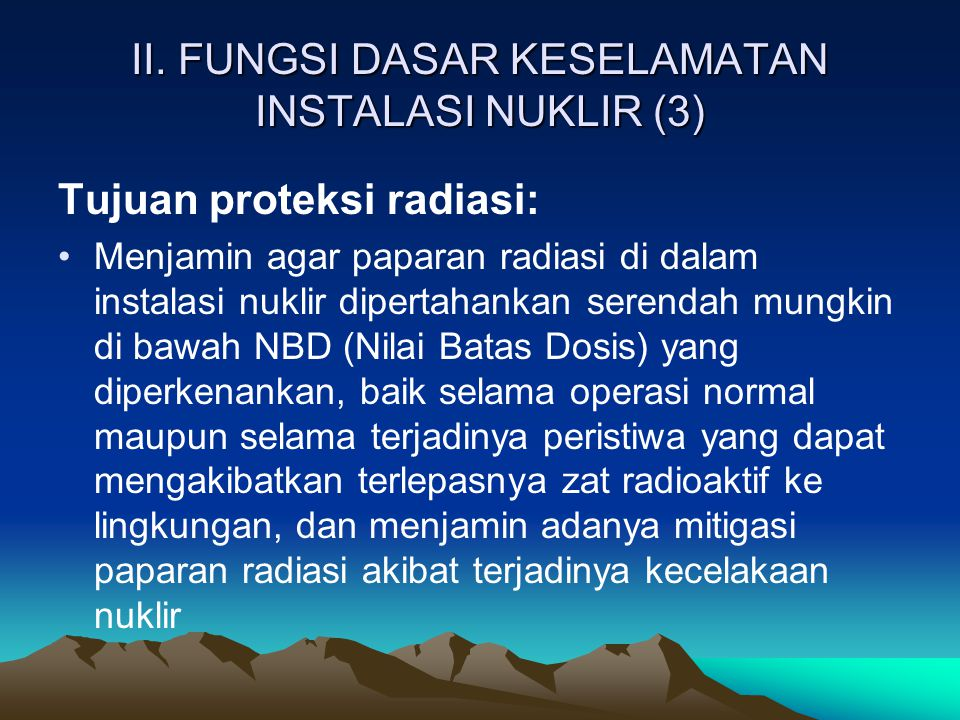 II. FUNGSI DASAR KESELAMATAN INSTALASI NUKLIR (3)