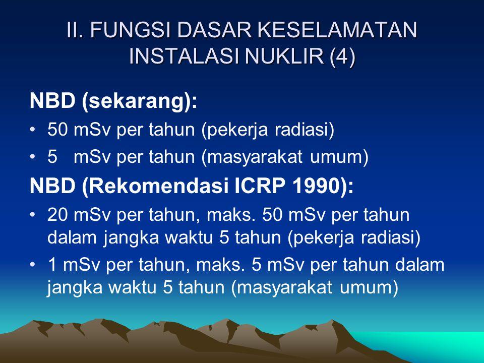 II. FUNGSI DASAR KESELAMATAN INSTALASI NUKLIR (4)