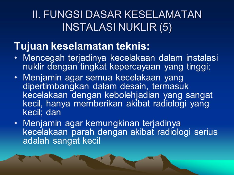 II. FUNGSI DASAR KESELAMATAN INSTALASI NUKLIR (5)