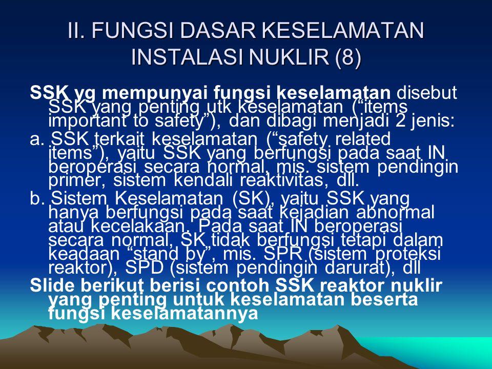 II. FUNGSI DASAR KESELAMATAN INSTALASI NUKLIR (8)