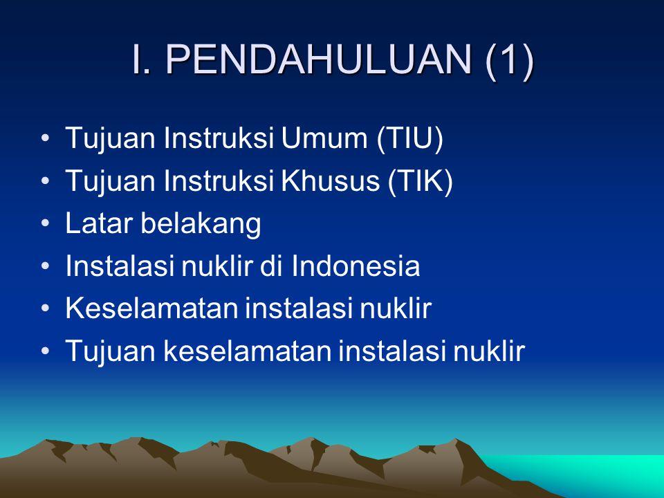I. PENDAHULUAN (1) Tujuan Instruksi Umum (TIU)