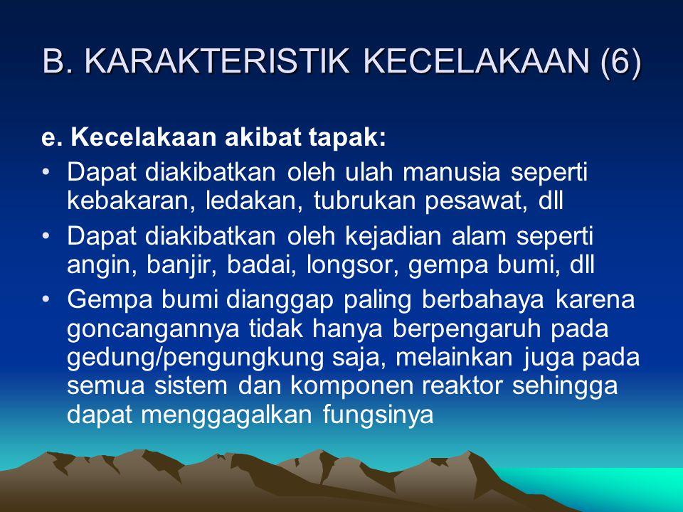 B. KARAKTERISTIK KECELAKAAN (6)