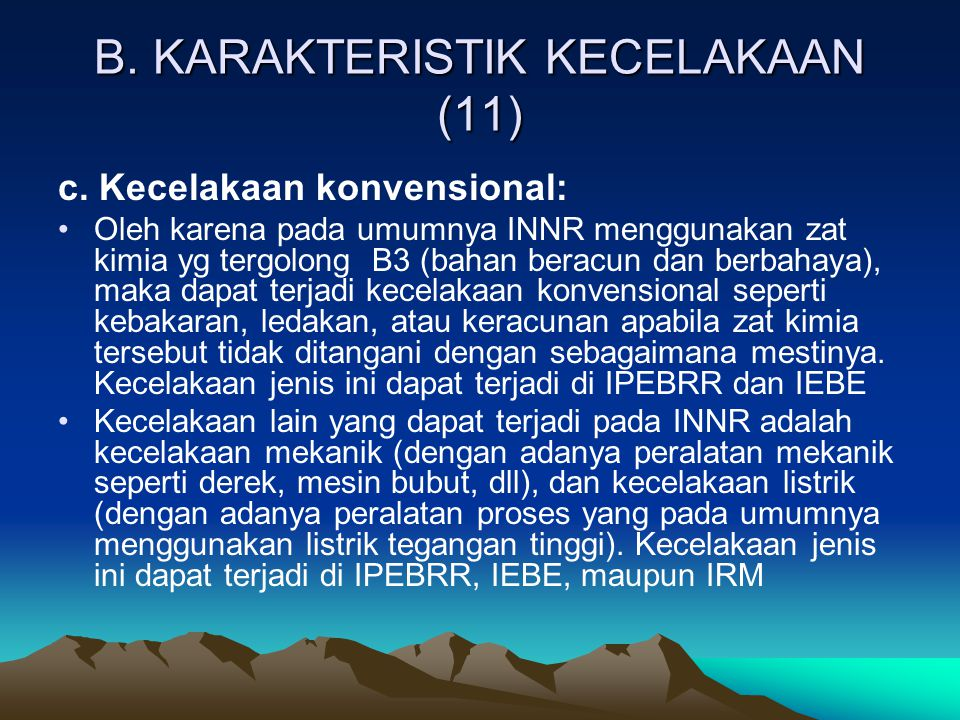 B. KARAKTERISTIK KECELAKAAN (11)