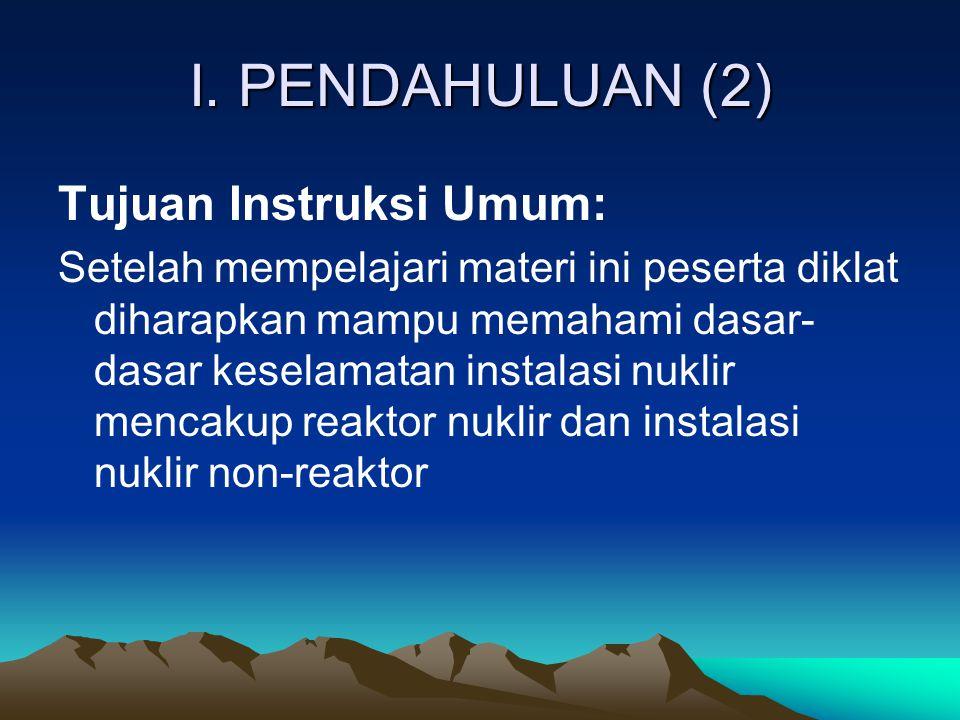 I. PENDAHULUAN (2) Tujuan Instruksi Umum: