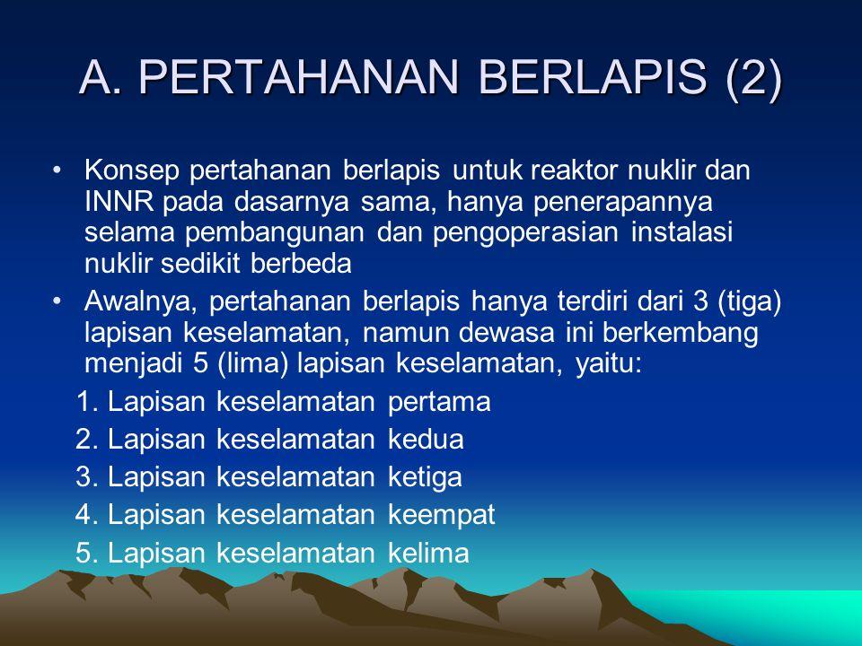 A. PERTAHANAN BERLAPIS (2)