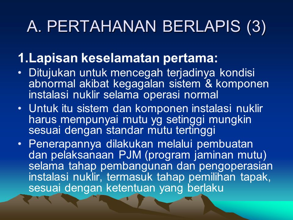 A. PERTAHANAN BERLAPIS (3)