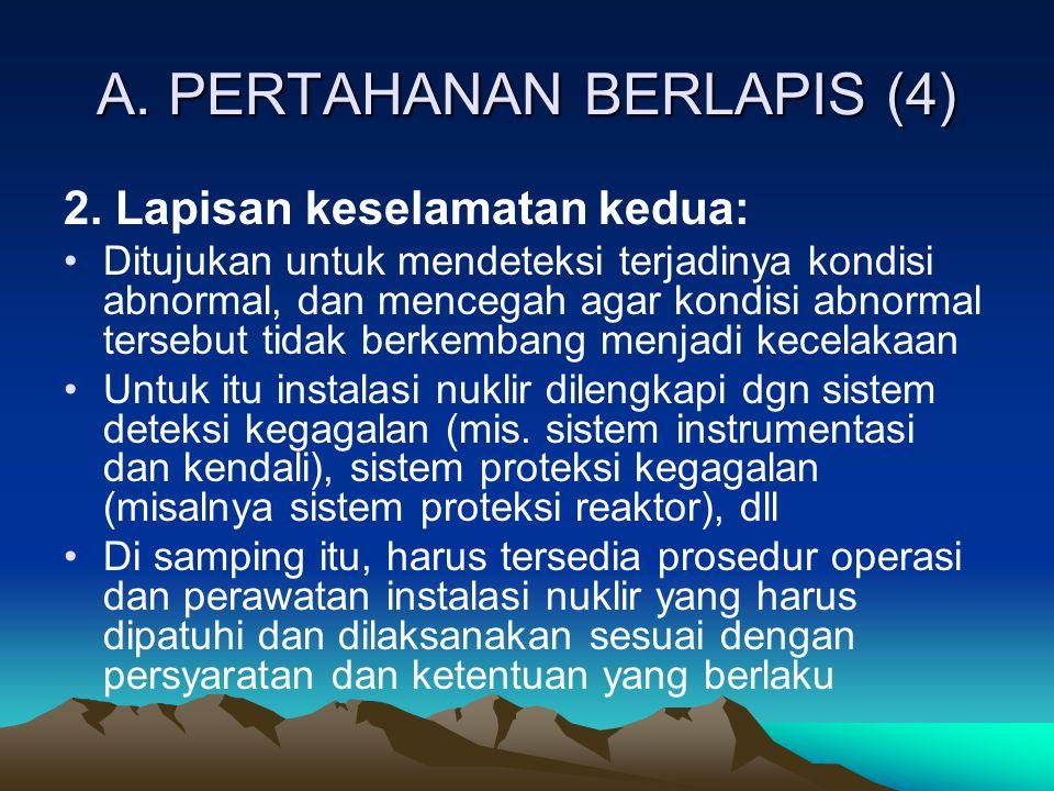A. PERTAHANAN BERLAPIS (4)