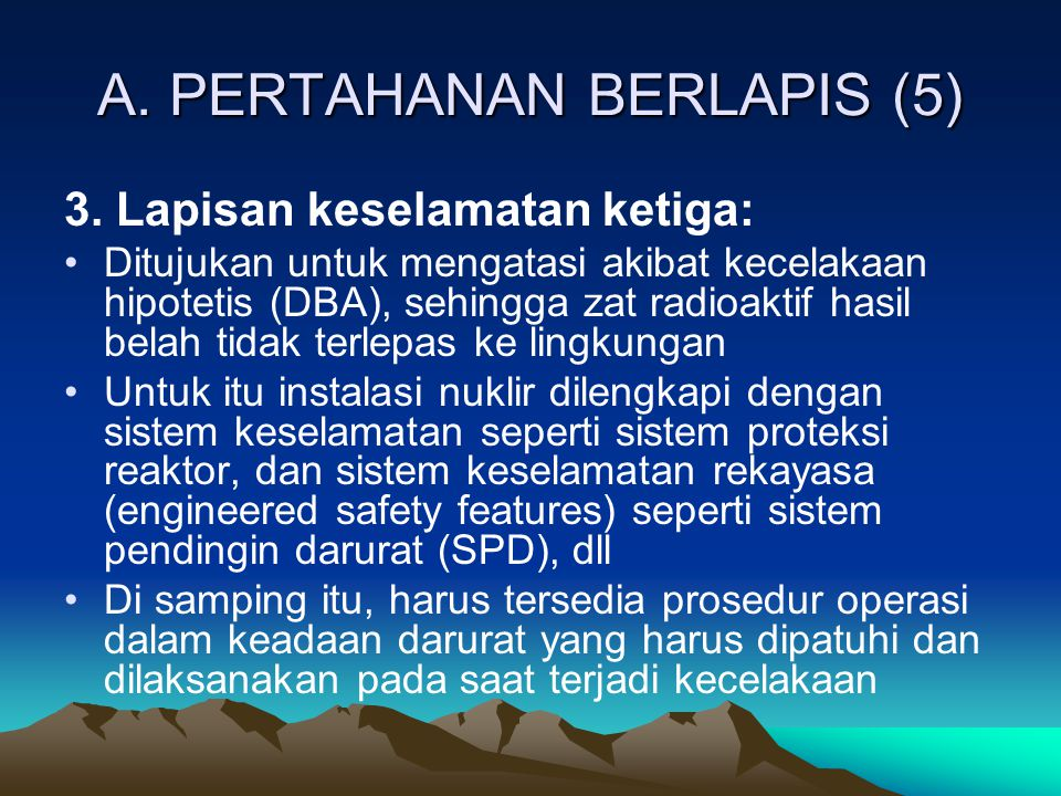 A. PERTAHANAN BERLAPIS (5)