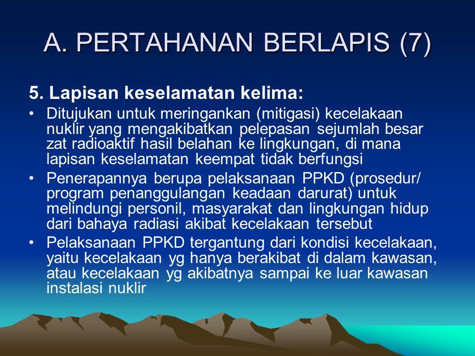 A. PERTAHANAN BERLAPIS (7)