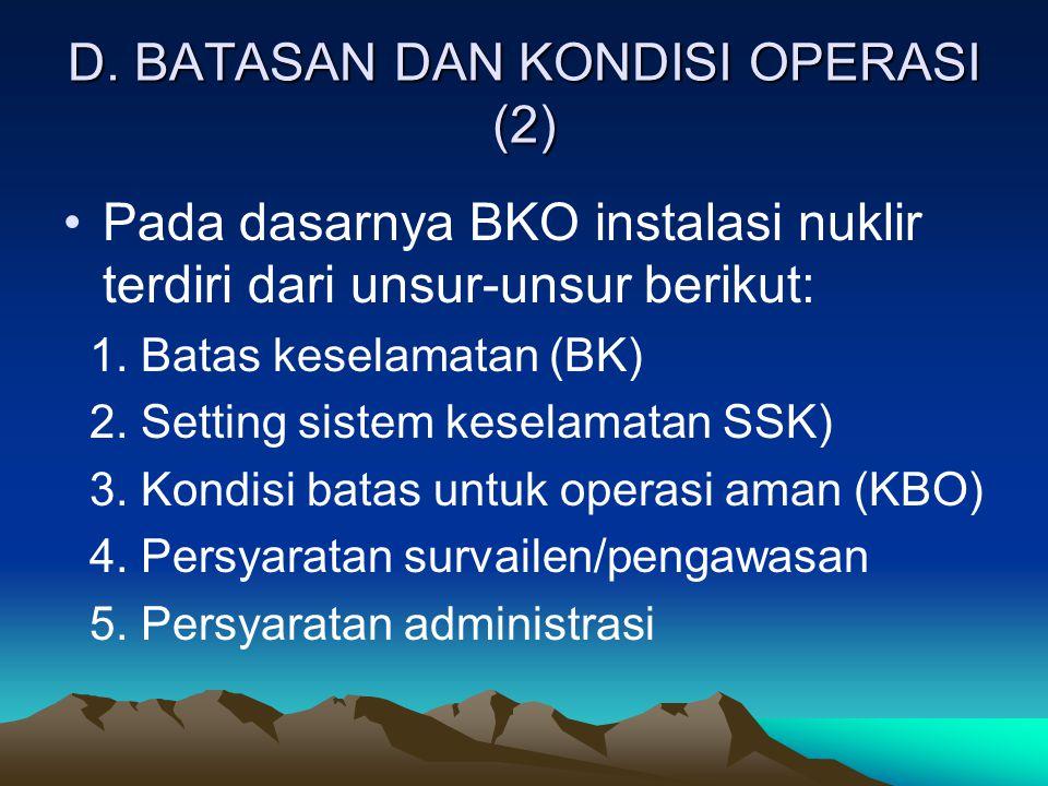 D. BATASAN DAN KONDISI OPERASI (2)