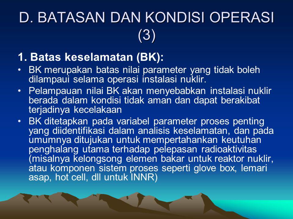 D. BATASAN DAN KONDISI OPERASI (3)