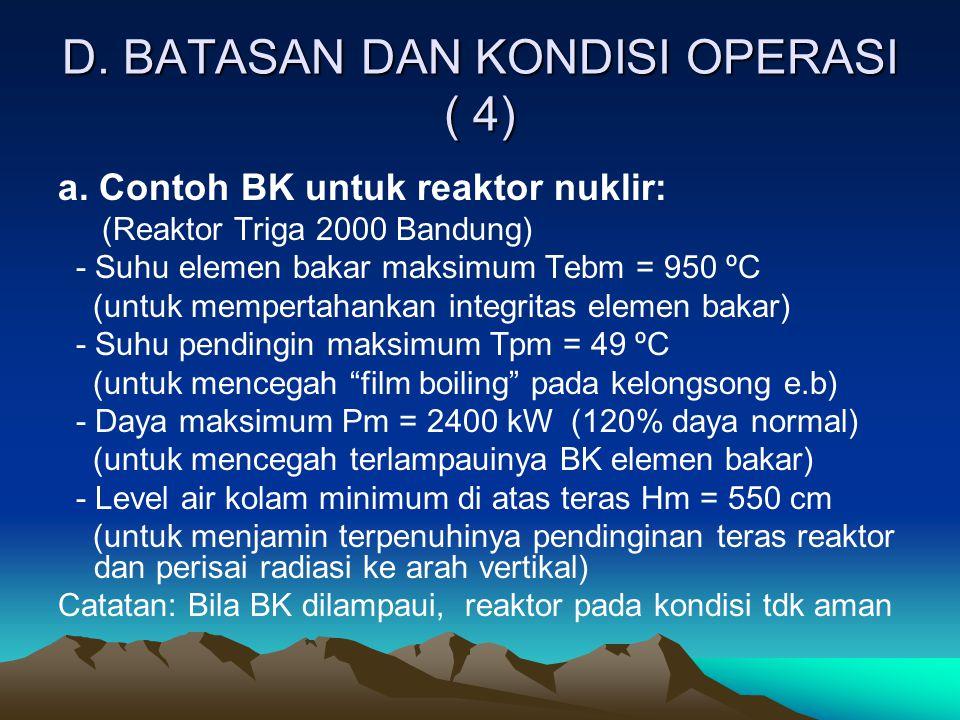 D. BATASAN DAN KONDISI OPERASI ( 4)