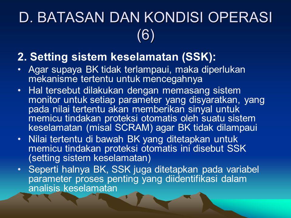 D. BATASAN DAN KONDISI OPERASI (6)