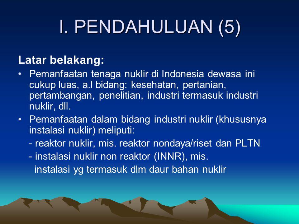 I. PENDAHULUAN (5) Latar belakang: