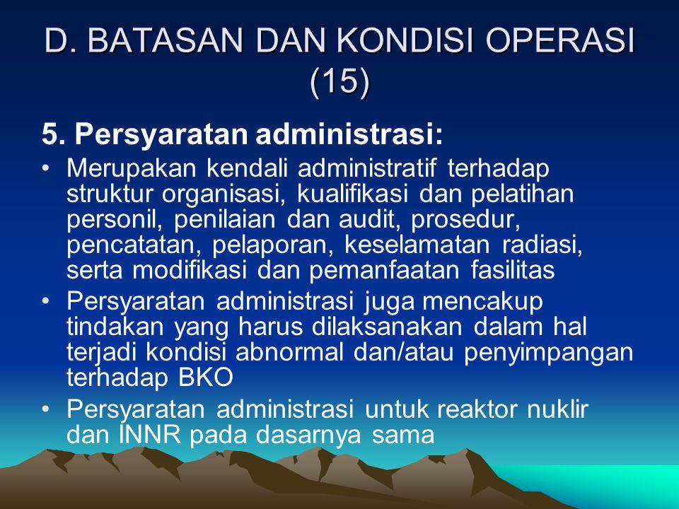 D. BATASAN DAN KONDISI OPERASI (15)