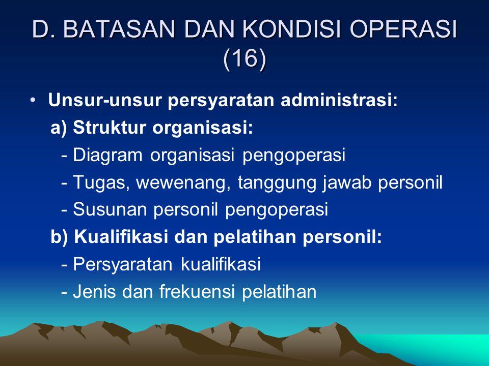 D. BATASAN DAN KONDISI OPERASI (16)