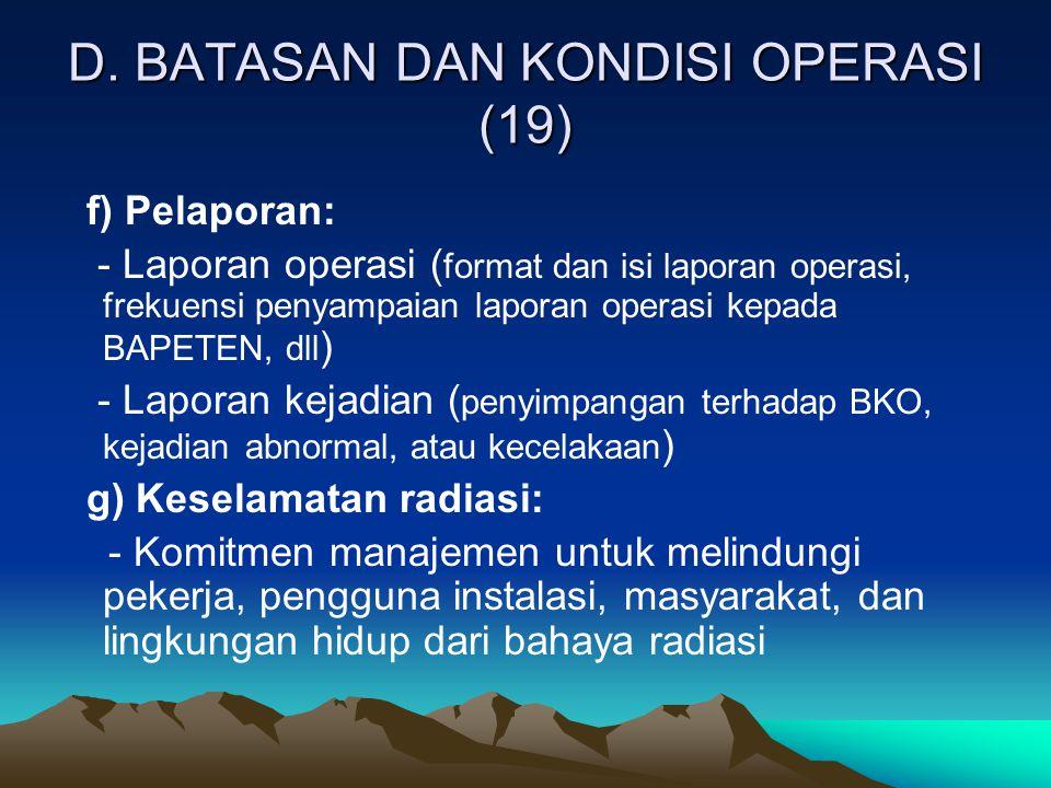 D. BATASAN DAN KONDISI OPERASI (19)