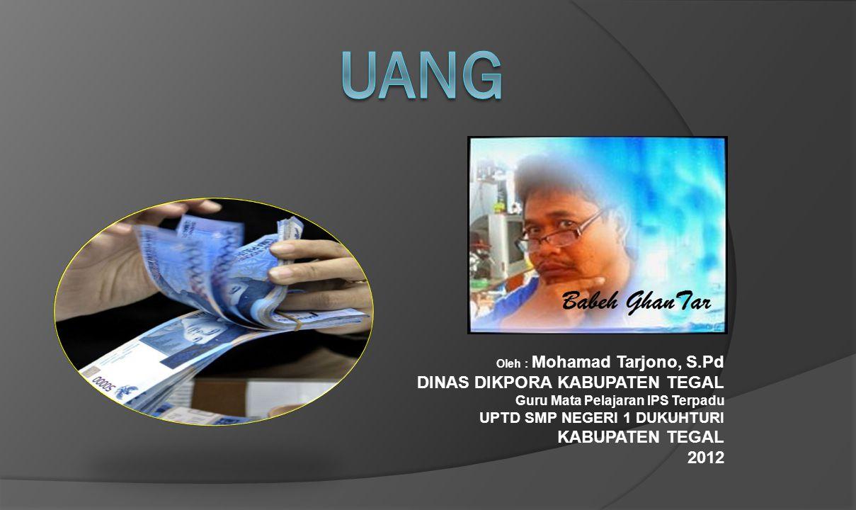 UANG DINAS DIKPORA KABUPATEN TEGAL KABUPATEN TEGAL 2012
