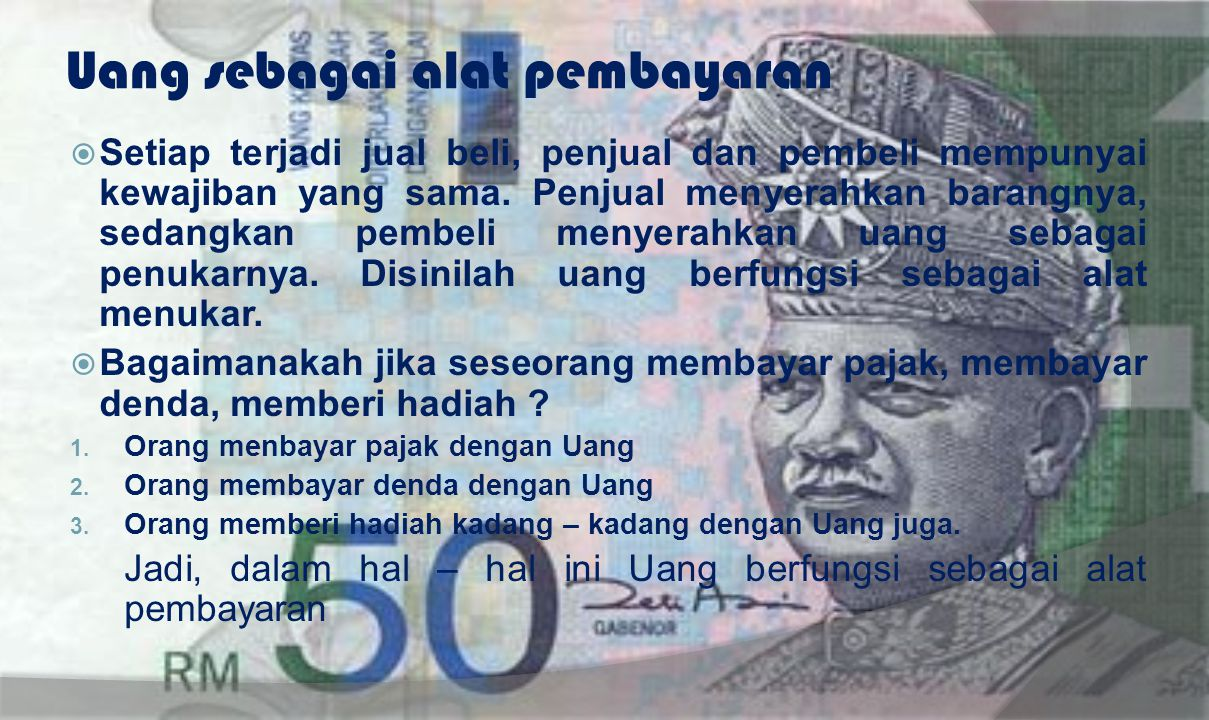 Uang sebagai alat pembayaran