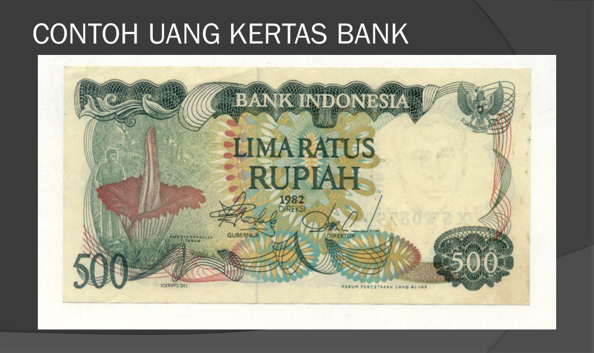 CONTOH UANG KERTAS BANK