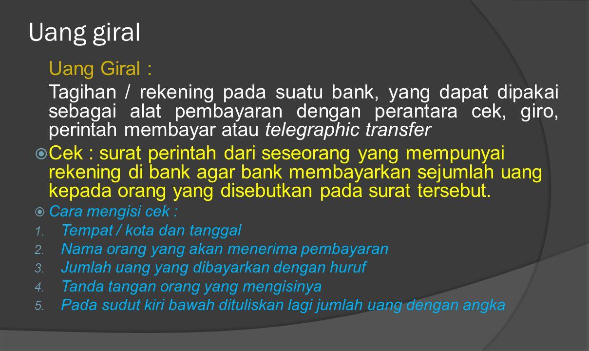 Uang giral Uang Giral :