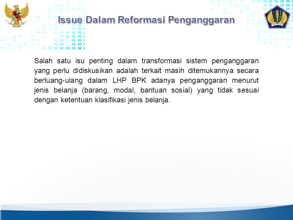 Issue Dalam Reformasi Penganggaran