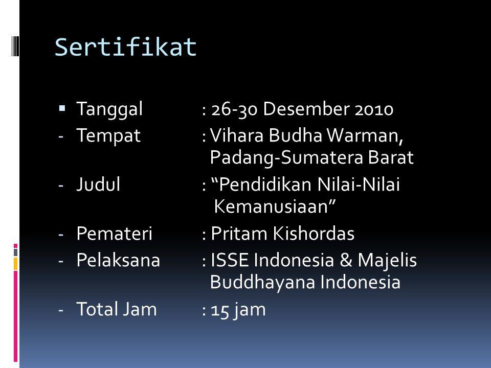 Sertifikat Tanggal : 26-30 Desember 2010