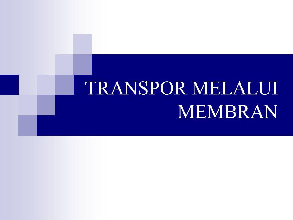 TRANSPOR MELALUI MEMBRAN