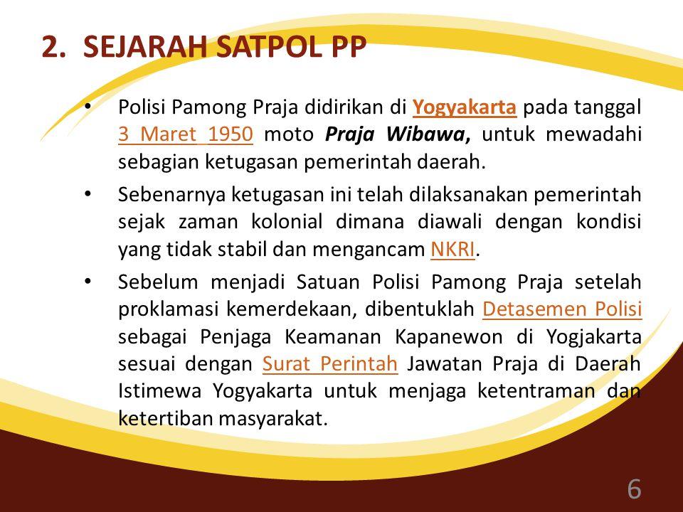 2. SEJARAH SATPOL PP