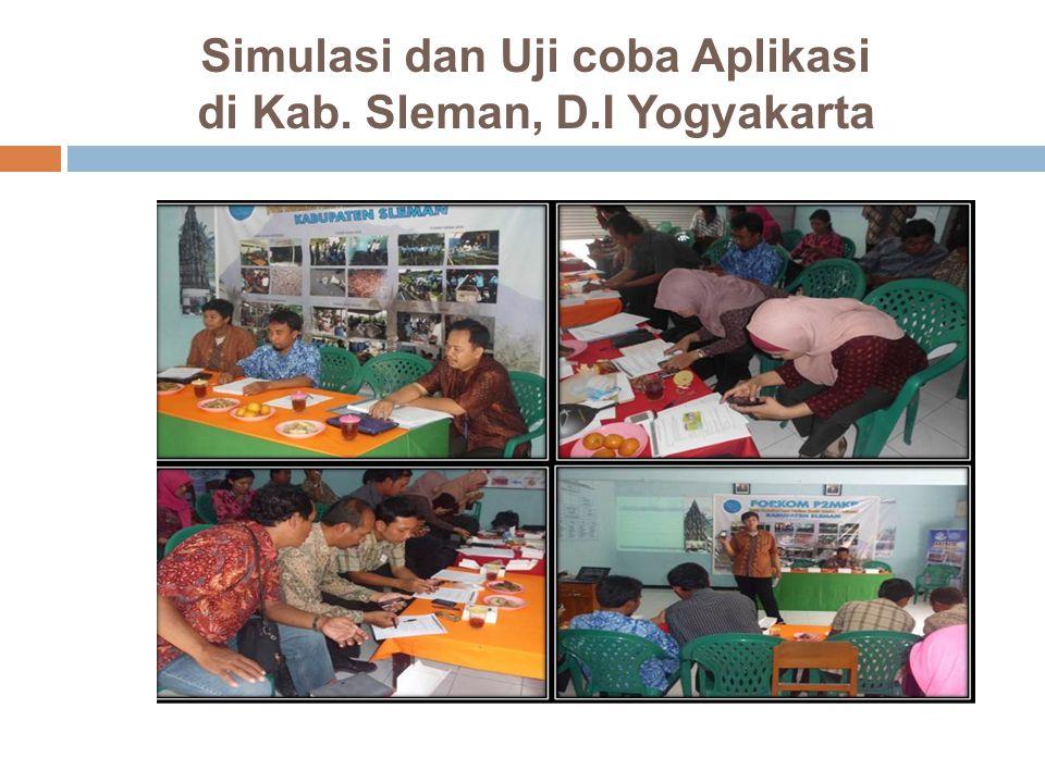 Simulasi dan Uji coba Aplikasi di Kab. Sleman, D.I Yogyakarta