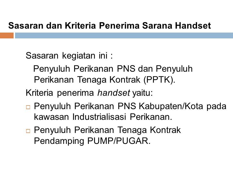 Sasaran dan Kriteria Penerima Sarana Handset