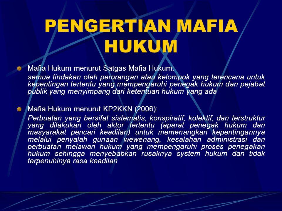 PENGERTIAN MAFIA HUKUM