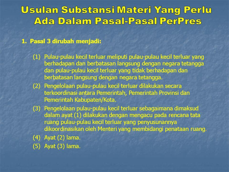 Usulan Substansi Materi Yang Perlu Ada Dalam Pasal-Pasal PerPres