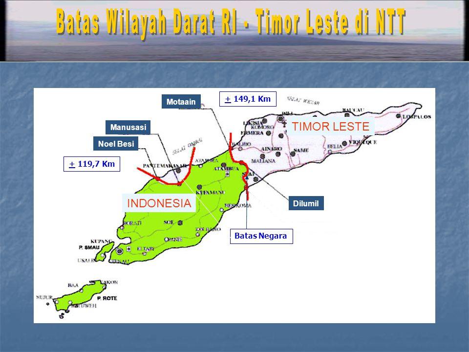 Batas Wilayah Darat RI - Timor Leste di NTT