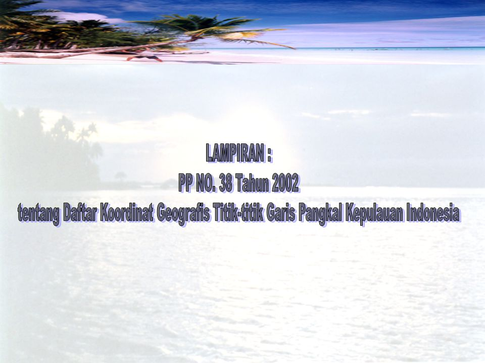 LAMPIRAN : PP NO. 38 Tahun 2002.